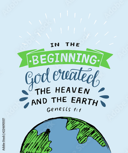 Fotografiet Hand lettering with bible verse In the beginning God created the heaven and earth