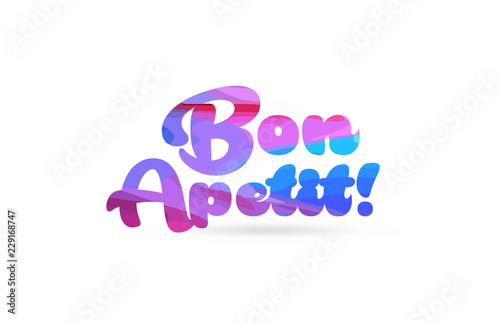 Fotografie, Obraz bon apetit pink blue color word text logo icon