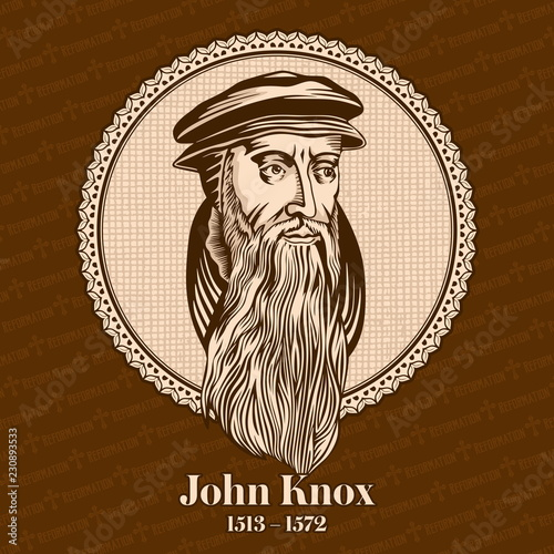 John Knox (1513 – 1572) was a Scottish minister, theologian, and writer who was a leader of the country's Reformation Fototapeta