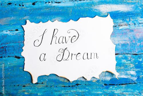 Valokuvatapetti I Have a Dream calligraphy note