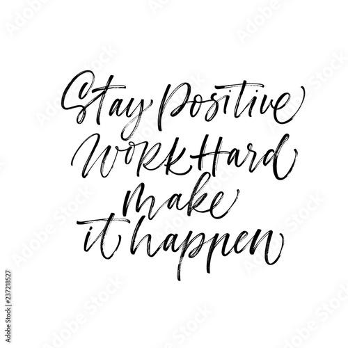 Obraz na plátně Stay positive, work hard, make it happen card