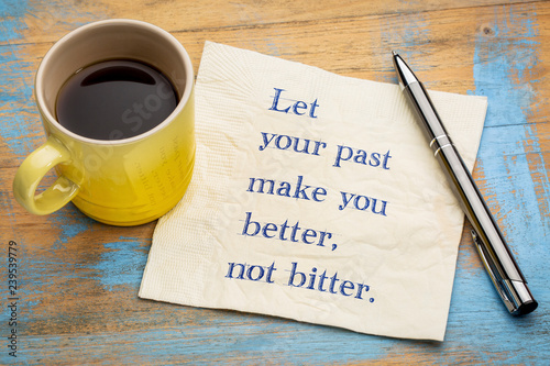 Photo Let your past make you better