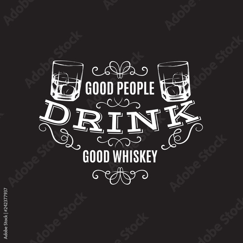 Fotografia Vector quote typographical background about whiskey
