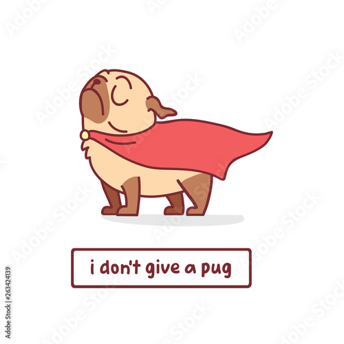 Wallpaper Mural cartoon pug dog character in superhero clothes vector illustration with hand dra