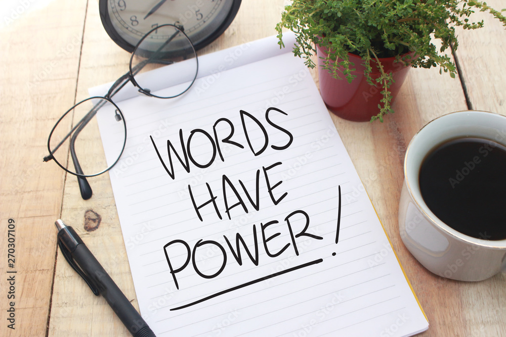 Words Have Power, Motivational Words Quotes Concept
