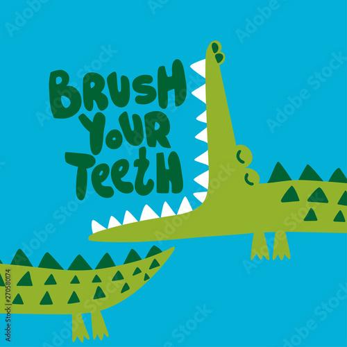 Fotografia Brush your teeth! - funny hand drawn doodle, cartoon alligator / crocodile
