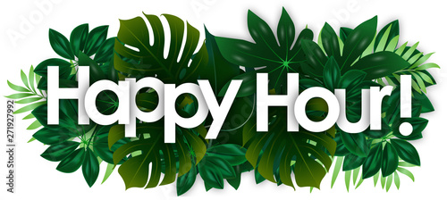 Stampa su Tela Happy hour word and green tropical's leaves background