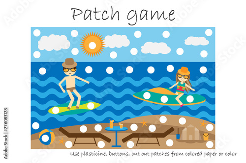 Education Patch game beach for children to develop motor skills, use plasticine patches, buttons, colored paper or color the page, kids preschool activity, printable worksheet, vector illustration