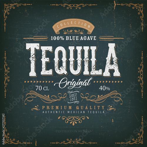 Vintage Mexican Tequila Label For Bottle/ Illustration of a vintage design elega Fototapeta