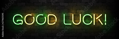 Tablou Canvas Vector realistic isolated neon sign of Good Luck typography logo for template decoration and covering on the wall background