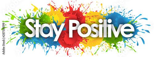 Fotografie, Obraz Stay Positive in splash's background