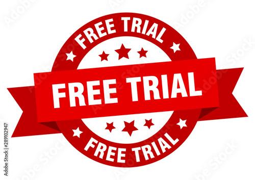 Obraz na plátně free trial ribbon. free trial round red sign. free trial