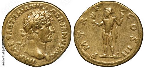 Valokuvatapetti Roman Empire golden coin aureus 119-122 AD, laureate head of Emperor Trajan righ