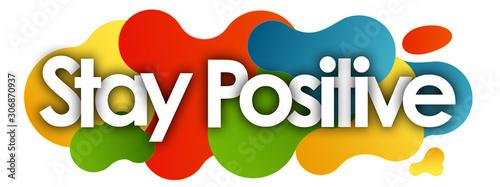Fotografie, Obraz Stay Positive in color bubble background