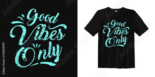 Obraz na płótnie Good vibes only
