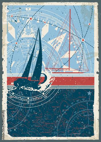 Fototapeta Vintage sailing poster with sailboat  compass and nautical chart  vector wallpap