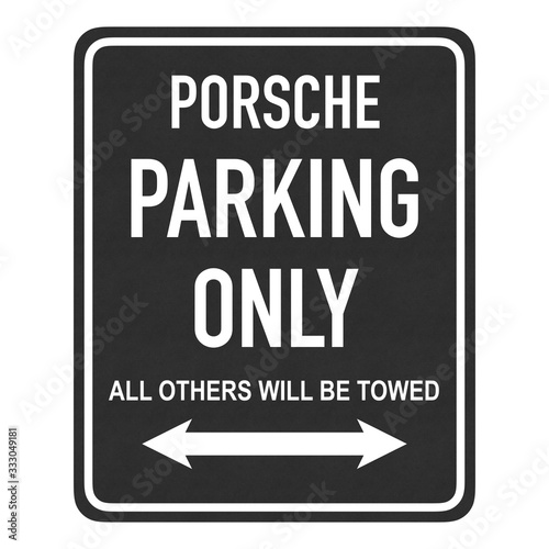 Photo Porsche parking only - all others will be towed