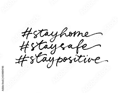 Fototapeta Stay home, stay safe, stay positive hashtag vector lettering for self quarantine time