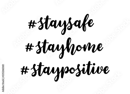 Fototapeta Stay safe, stay home, stay positive hand drawn lettering hashtags