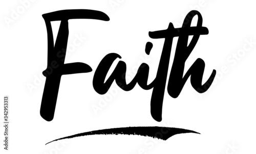 Fotografie, Tablou Faith Calligraphy Phrase, Lettering Inscription.