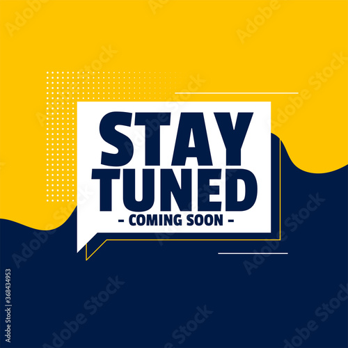 Tableau sur Toile stay tuned coming soon banner design background