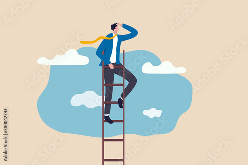 Photographie Ladder of success, vision to lead business to achieve goal or opportunity in career concept, smart confident businessman leader climb up to reach top of ladder high in the sky look forward to future