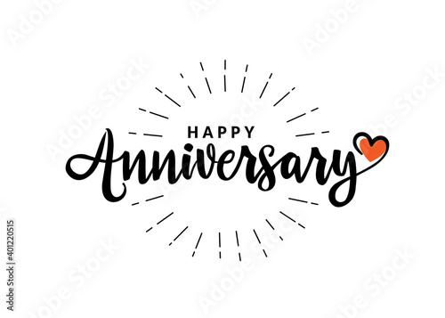 Fotografia Happy Anniversary calligraphy hand lettering isolated on white