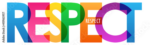 Fotografie, Obraz RESPECT colorful vector typography banner isolated on white background