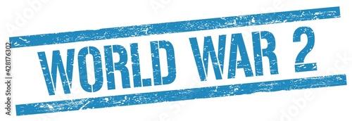 Wallpaper Mural WORLD WAR 2 text on blue grungy rectangle stamp.