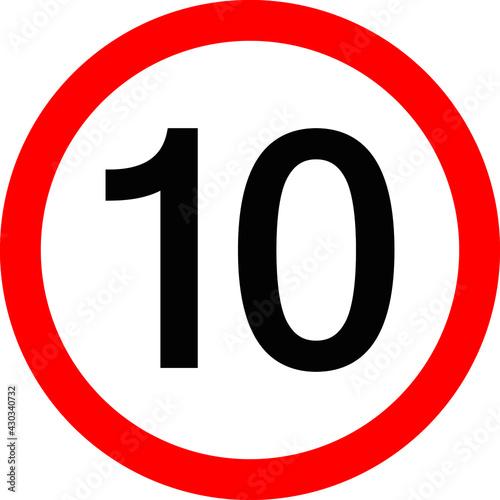 Fotografie, Obraz Round traffic sign, Speed limit 10 km/h.