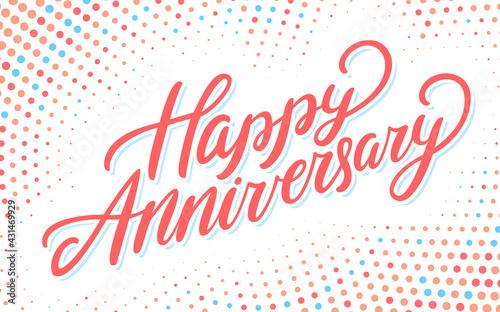 Fotografia Happy anniversary. Vector lettering card.