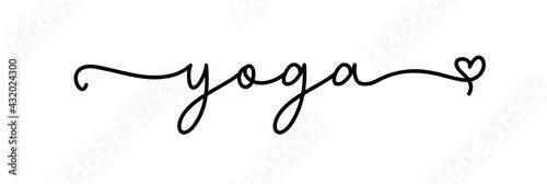 Yoga. Continuous line type text. Hand drawn lettering cursive script word yoga. Vector inscription design yoga logo.