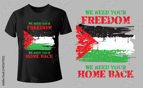 Photo we need your freedom you need your home back Palestine nation