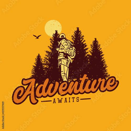 Fotografie, Obraz t shirt design adventure await with woman hiking vintage illustration