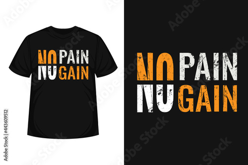 """Obraz na plátně """"No pain no gain"""" creative typography t-shirt   Motivational quote with grunge e"""