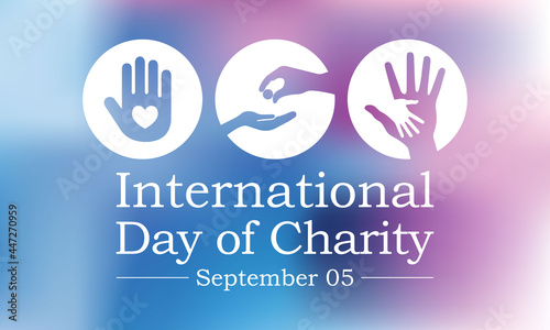 Obraz na plátně International day of Charity is observed every year on September 5, The prime purpose of this day is to raise awareness and provide a common platform for charity related activities all over the world