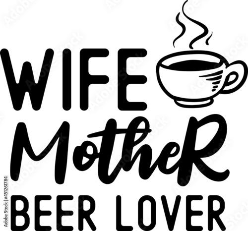 Foto Wife Mother Beer Lover SVG Design