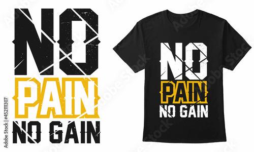 Fotografia No Pain No Gain Gym Typography Design For Mug, T-Shirt, Banner, Poster, Etc