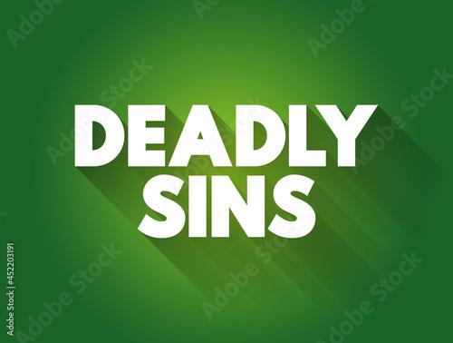 Deadly sins text quote, concept background Fototapet