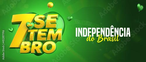 Fotografia 7 DE SETEMBRO, INDEPENDÊNCIA DO BRASIL, SELO 3D EM FUNDO COM BANDEIRA DO BRASIL