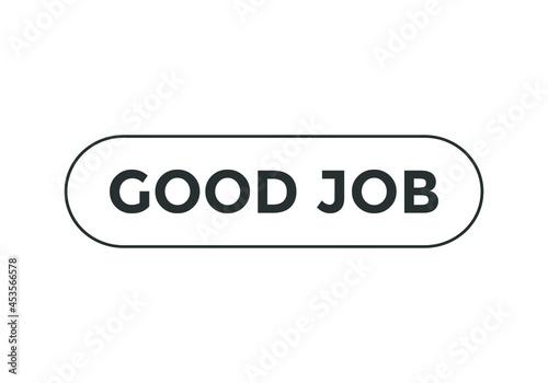 Canvas-taulu good job text sign icon