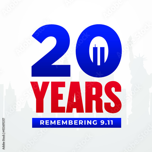 Fototapeta patriot day, 11, 9, September, 9 11, 20th, year, anniversary, remembering, remem