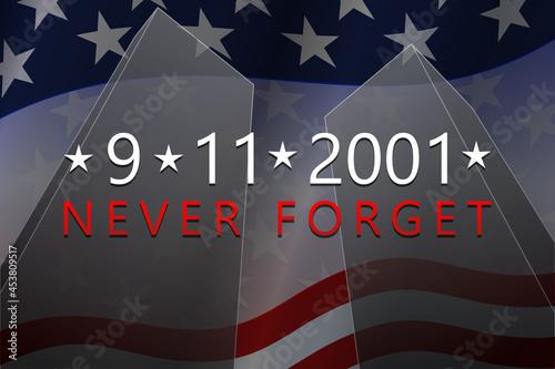 September, 11, 2001 - Patriot Day background. 9-11 Never Forget banner. Vector illustration.