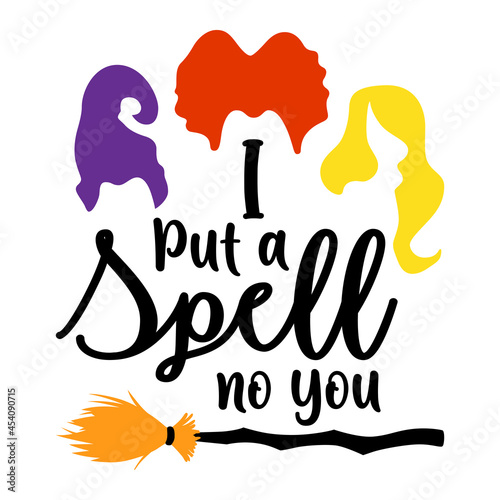 Canvas Print I Put A Spell On You Witch Sisters Halloween, Hocus Pocus
