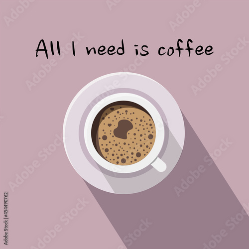 Fototapeta All I need is coffee