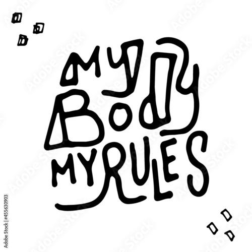 Obraz na plátně My Body My Rules