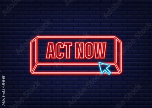 Canvas Print Red round act now neon button on white background