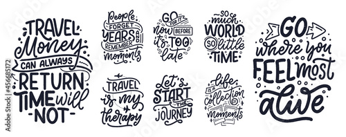 Obraz na płótnie Set with life style inspiration quotes about travel and good moments, hand drawn lettering slogans for posters and prints