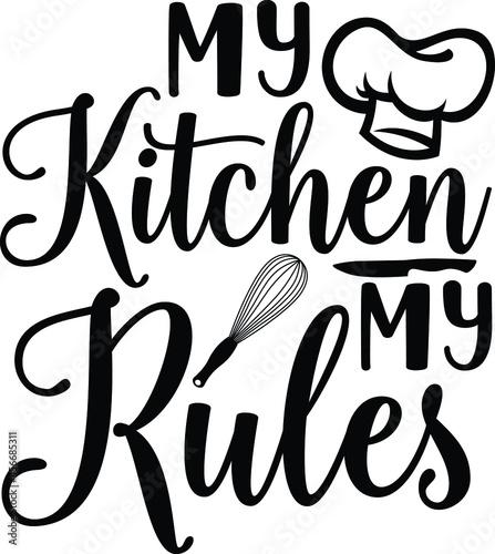 Obraz na plátně my kitchen my rules