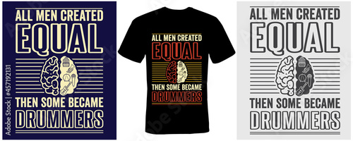 Fotografering All men created equal then some became drummers t-shirt design for drummers